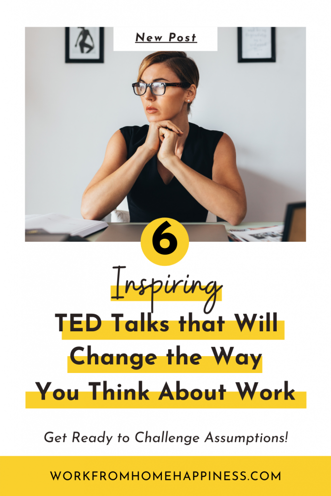 6 TED Talks that Will Change the Way You Think About Your Career