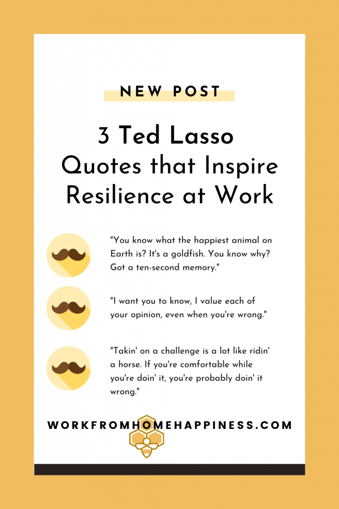 3 Fundamental Lessons Ted Lasso Can Teach You About Resilience at Work